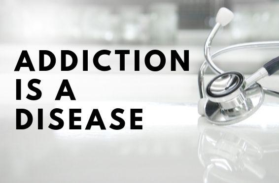 addiction is a disease